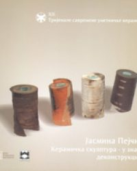 Jasmina Pejčić – sculpture in ceramics marked by deconstruction