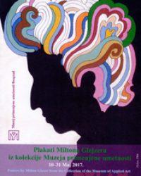 Плакати Милтона Глејзера из колекције Музеја примењене уметност