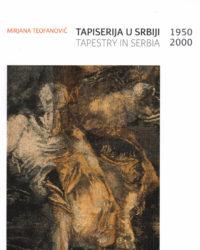 Таписерија у Србији : 1950-2000